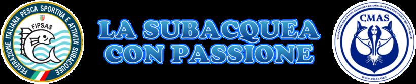 LA SUBACQUEA CON PASSIONE